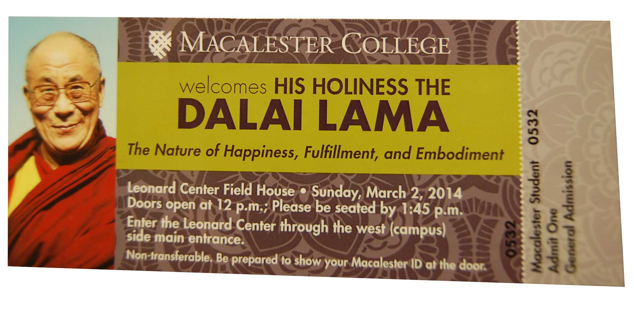 Students began receiving their tickets to the Dalai Lama's talk on this week. The Dalai Lama will speak at Macalester on Sunday, March 2.