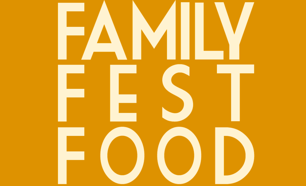 Family Fest food recommendations